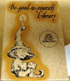 Elf-the-Be-Good-to-Yourself Library, Cherry Hartman, 0870292374