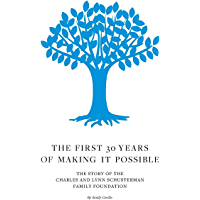 The First 30 Years of Making It Possible: The Story of the Charles and Lynn Schusterman Family Foundation (English Edition)
