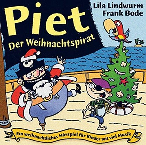 lila-lindwurm-frank-bode-piet-der-weihnachtspirat-ein-weihnachtliches-hrspiel-fr-kinder-mit-viel-musik