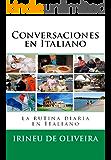 Conversaciones en Italiano: La rutina diaria en Italiano (Italian Edition)