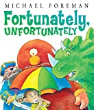 img - for Fortunately, Unfortunately (Andersen Press Picture Books) book / textbook / text book