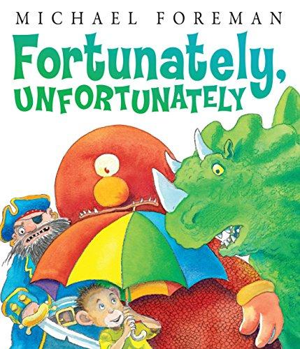 Fortunately, Unfortunately (Andersen Press Picture Books)