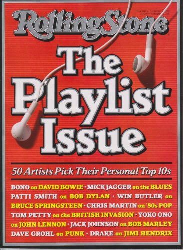 (Rolling Stone December 9 2010 - The Playlist Issue (#1119 50 Artists Pick Their Personal Top 10s))