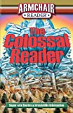 Armchair Reader: the Colossal Reader, Tom DeMichael and Rhonda Markowitz, 1412743672