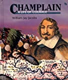 img - for Champlain: A Life of Courage (First Book) book / textbook / text book