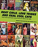 Beat Girls, Love Tribes, and Real Cool Cats: Pulp Fiction and Youth Culture from the 1950s to the 1980s