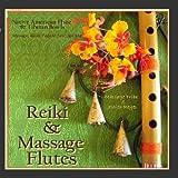 Reiki & Massage - Flutes (Native American Flute & Tibetan Bowls for Massage, Yoga, Reiki, & New Age Spa)