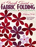 A Fresh Twist on Fabric Folding, Rebecca Wat, 1571203206