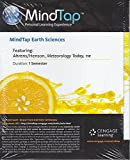 img - for MindTap Earth Sciences, 1 term (6 months) Printed Access Card for Ahrens' Meteorology Today, 11th (MindTap Course List) book / textbook / text book