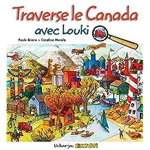 Traverse le Canada avec Louki: Cherche... et trouve
