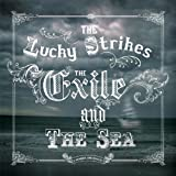 The Exile and The Sea by The Lucky Strikes (2013-11-14)