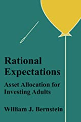 Rational Expectations: Asset Allocation for Investing Adults (Investing for Adults Book 4) Kindle Edition