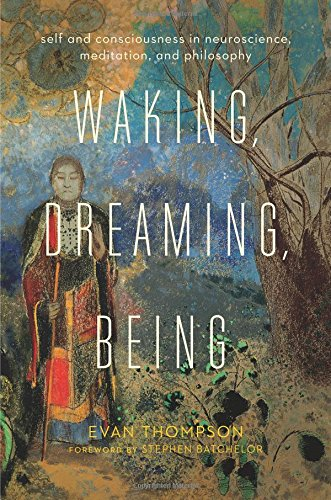 WAKING,DREAMING,BEING