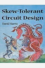 Skew-Tolerant Circuit Design (ISSN) Kindle Edition
