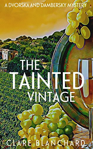 The Tainted Vintage (Dvorska & Dambersky Book 1)