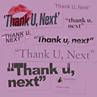 thank u, next [Clean]
