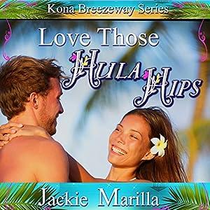 Love Those Hula Hips Audiobook