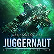 Juggernaut: The Ixan Prophecies Trilogy, Book 2 | Scott Bartlett