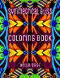 Symmetrical Bliss Coloring Book: Relaxing Designs for Calming, Stress and Meditation: For Adults and Teens