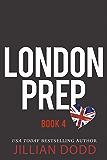 London Prep: Book Four
