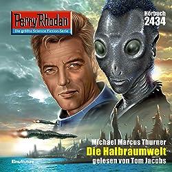 Die Halbraumwelt (Perry Rhodan 2434)