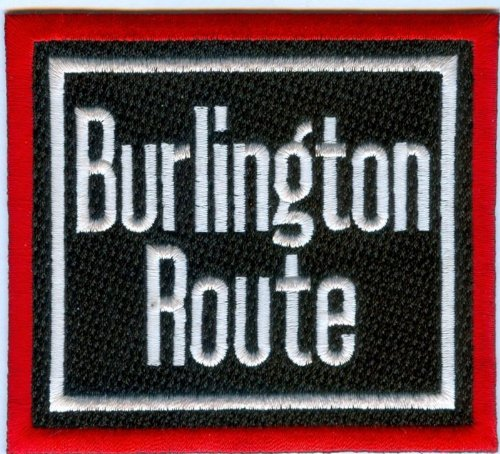 Railroad 100% Embroidered Patch Collectible -Burlington Route - Railroad Worth Fort