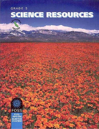 Foss Grade 5 Science Resources 2007 California Edition (Foss Full Option Science System, Grade 5) pdf