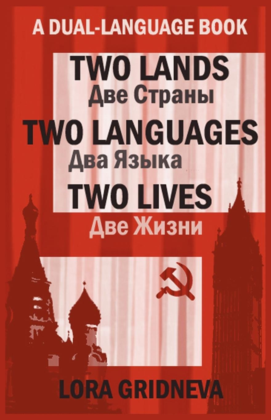 Two Lands, Two Languages, Two Lives