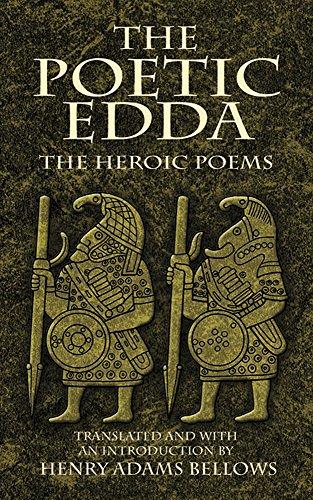 The Poetic Edda: The Heroic Poems (Dover Value Editions) [Henry Adams Bellows] (Tapa Blanda)