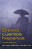 Breves cuentos hispanos (4th Edition)