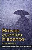 Breves cuentos hispanos (4th Edition) 4th Edition