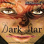 Dark Star: A Song For the Stained Novella (A Magical Saga) | Cassandra Webb
