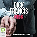 Risk Audiobook by Dick Francis Narrated by Tony Britton