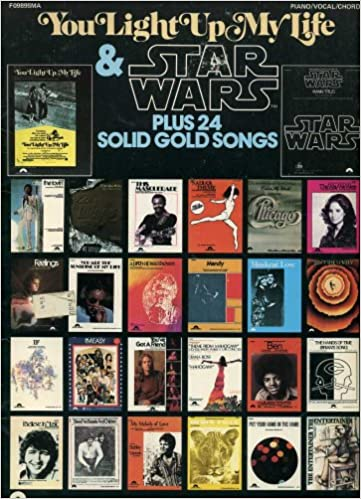 You Light Up My Life Star Wars Plus 24 Solid Gold Songs Piano
