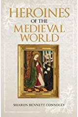 Heroines of the Medieval World Paperback