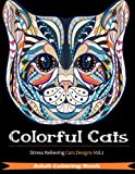 Colorful Cats: Over 33 Stress Relieving Cats to Color For Cat Lovers (Volume 2)