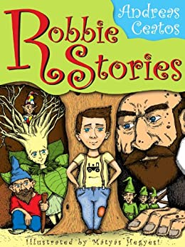 Robbie Stories by [Ceatos, Andreas]