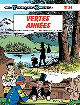 Les Tuniques Bleues - Tome 34 - VERTES ANNEES (French Edition) by [Cauvin]