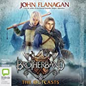 The Outcasts: The Brotherband Chronicles, Book 1   John Flanagan