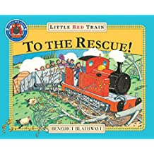 Little Red Train: To The Rescue!