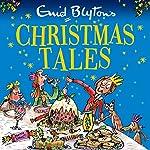 Enid Blyton's Christmas Tales | Enid Blyton