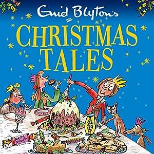 Enid Blyton's Christmas Tales Audiobook
