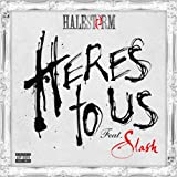 Here's To Us (feat. Slash) [Explicit]