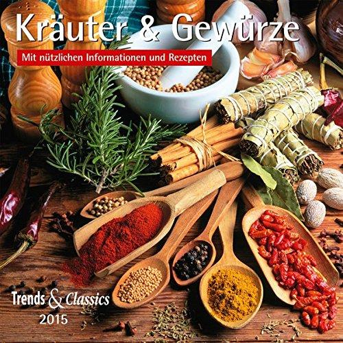 Kräuter & Gewürze - T & C-Kalender 2015