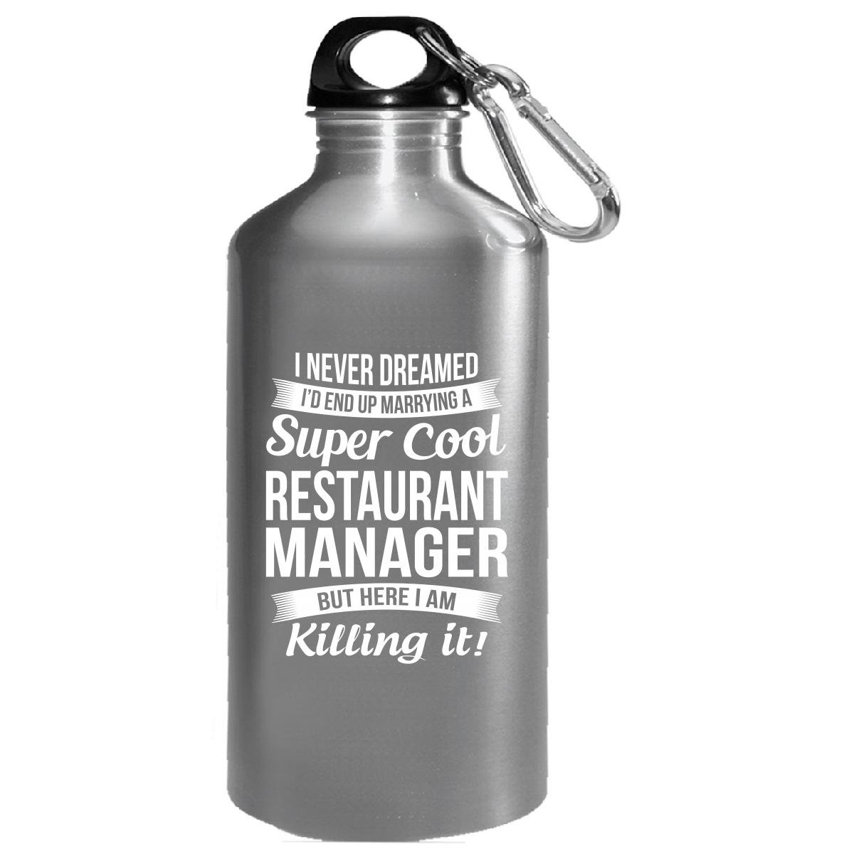 Restaurant Manager's Wife Funny Wedding Anniversary Gift - Water Bottle