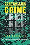 Controlling Crime : The Classical Perspective in Criminology, Roshier, Bob, 0925065196