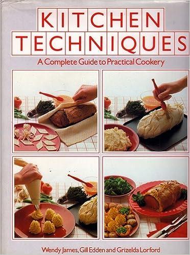 Kitchen Techniques: Wendy James, etc.: 9780856134418: Amazon.com: Books