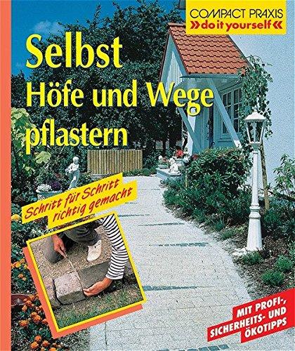 Selbst Höfe und Wege pflastern (Compact-Praxis