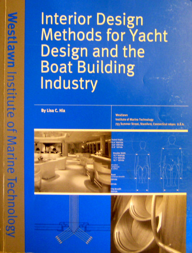 Interior Design Methods For Yacht And The Boat Building Industry Lisa C Hix Amazon Books