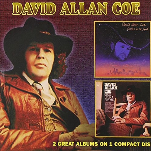 David Allan Coe - Castles In The Sand / Once Upon A Rhyme - Zortam Music